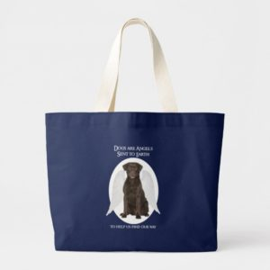 Chocolate Labs are Angels Tote