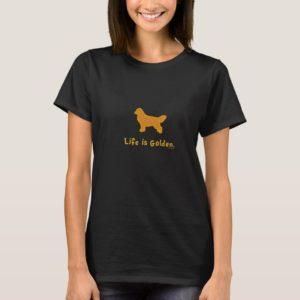 Life is Golden T-Shirt