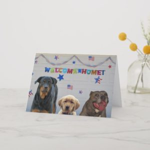 Welcome Home Military Dog Greeting Card