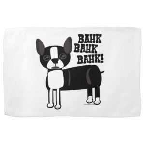 Boston Accent Terrier At Home Kitchen Towel
