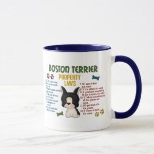 Boston Terrier Property Laws 4 Mug