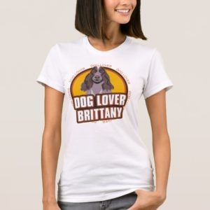 Brittany Dog Lover T-Shirt