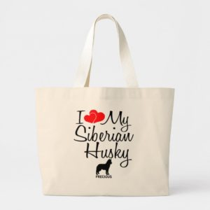 Custom I Love My Siberian Husky Large Tote Bag