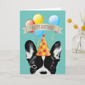 French Bulldog & Balloons Happy Birthday Card