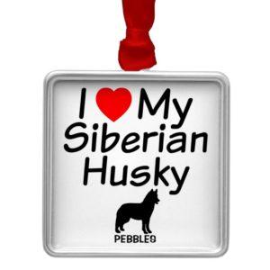 I Love My Siberian Husky Dog Metal Ornament