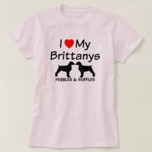 I Love My Two Brittany Dogs Shirt