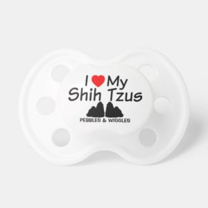 Love My TWO Shih Tzu Dogs Pacifier