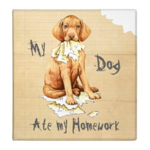 My Vizsla Ate my Homework 3 Ring Binder